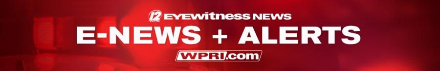 E-NEWS & ALERTS on WPRI.com
