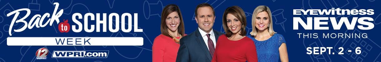 Back to School on WPRI 12 & WPRI.com