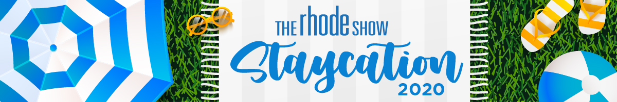 The Rhode Show Staycation