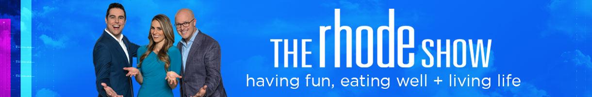 The Rhode Show: Having fun, eating well & living life